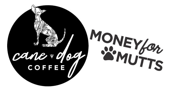 Cane Dog Coffee, Money For Mutts